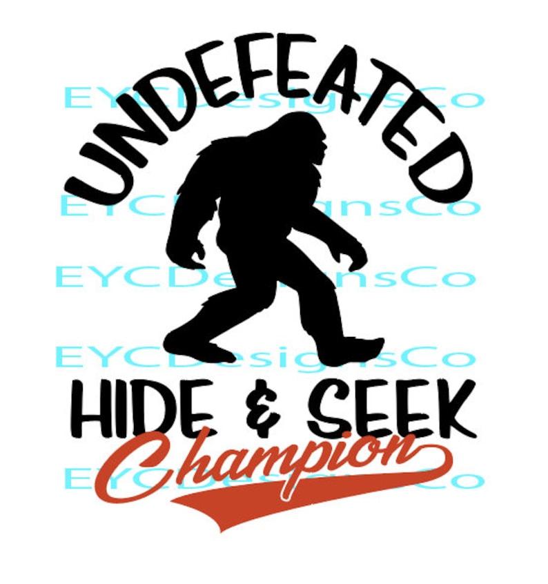 8fee2459 Undefeated Hide & Seek Champion BIGFOOT Digital Download SVG | Etsy