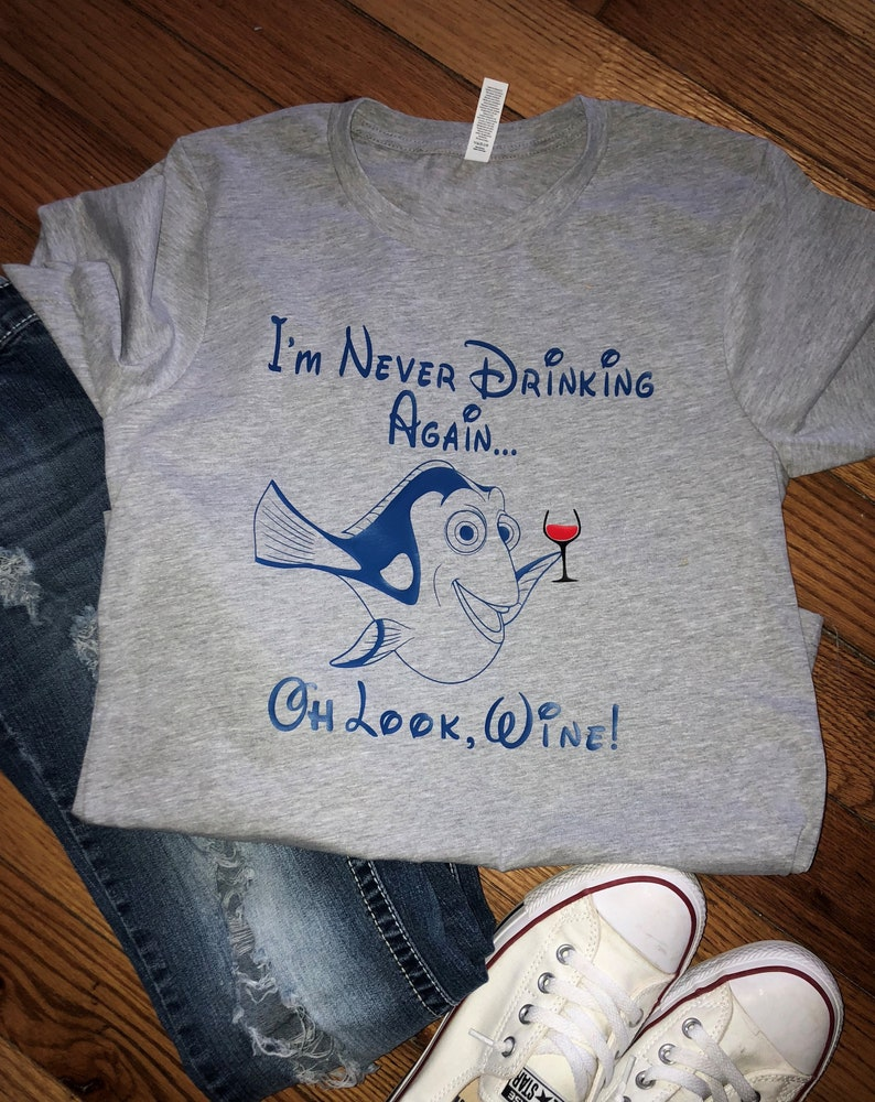 5738e41a9 Disney Shirts/ I'm never drinking again Oh look WINE / | Etsy