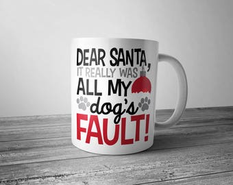 Dear Santa Dog Mug