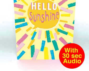Recordable Audio Greeting Cards - Hello Sunshine - With 30 second Audio