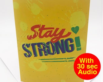 Recordable Audio Cards - Stay Strong - With 30 second Audio