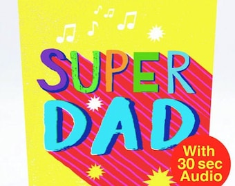 Recordable Audio Cards - Super Dad - With 30 second Audio