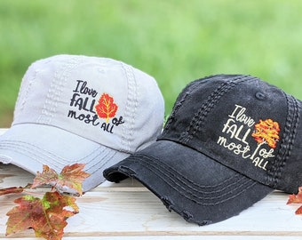 Fall hat, women's fall hat, I love fall most of all hat, I love fall most of all, fall leaves, fall gift, fall birthday gift, fall vacation