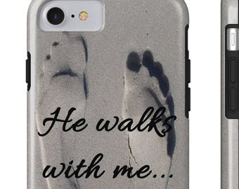 Tough Iphone 7, Iphone 8 Smart Phone Case - He Walks With Me