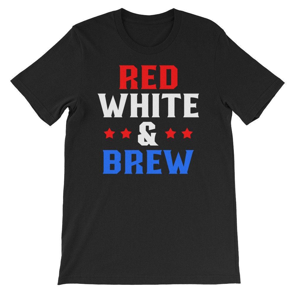 Rouge blanc & Brew T-Shirt, Tee de jour de l'indépendance, de drôle quatrième de juillet, le 4 juillet, chemise de l'indépendance, feux d'artifice, parti Tee, Shirt, Amérique, Merica, à boire c925f9