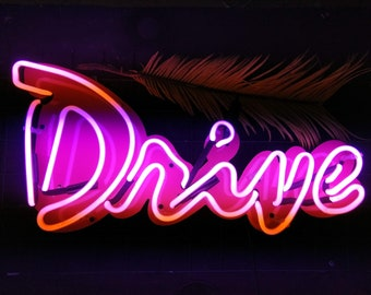 Drive Neon sign