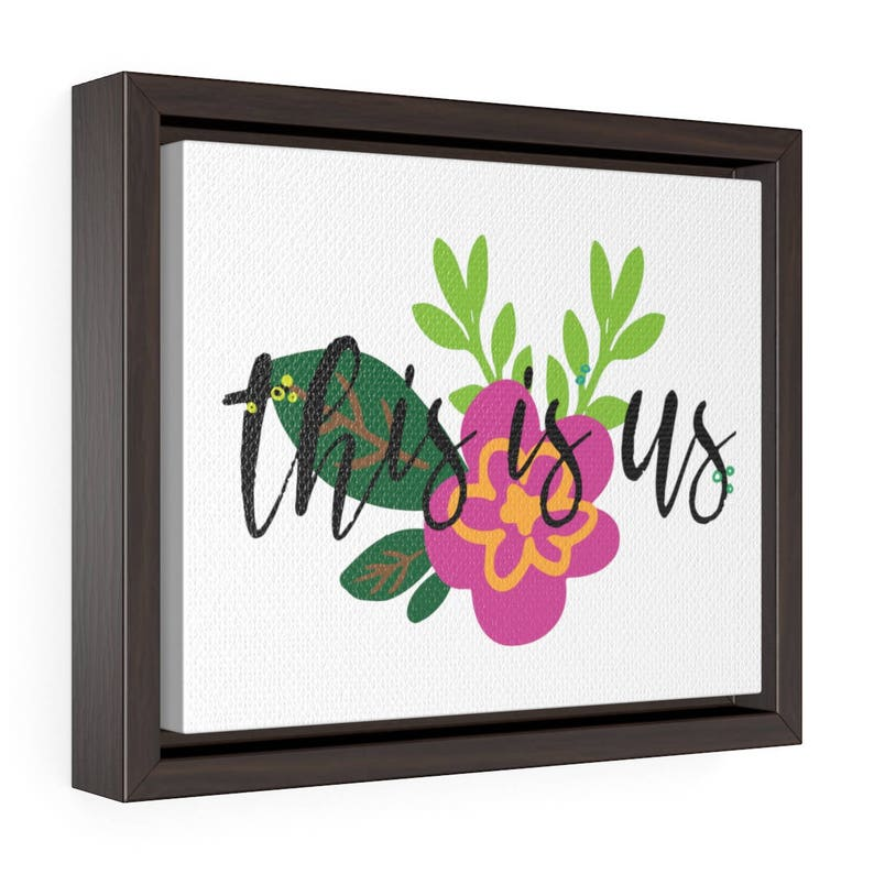 This Is Us Inspired Horizontal Framed Premium Gallery Wrap Canvas Cute Saying Wall Art