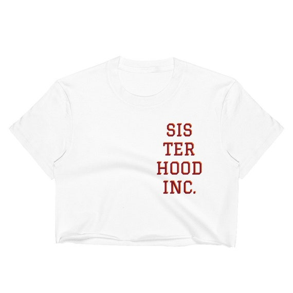 Sisterhood Inc. Crop Top