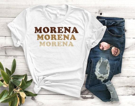 Morena Morena Morena Unisex T-Shirt Unisex Clothing Latina  7d7508c8c7a31