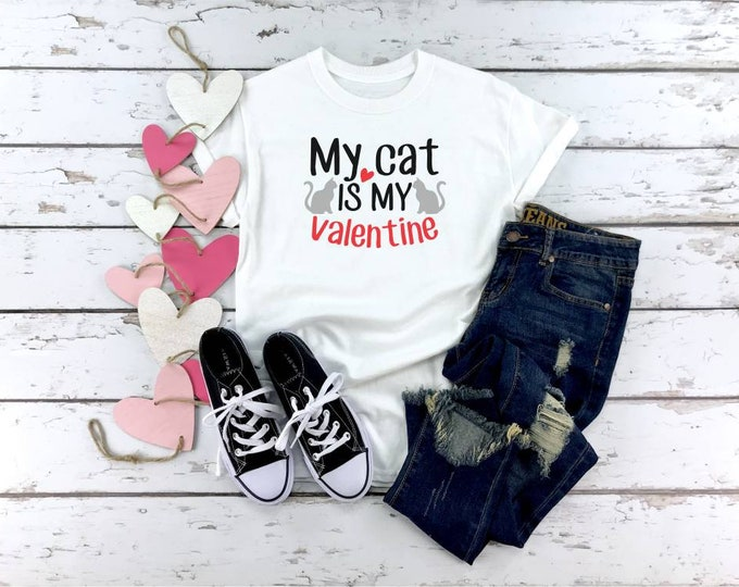 Valentine shirts for adults Cat lovers cute Valentine shirts My cat is my Valentine t-shirt Cat Shirts