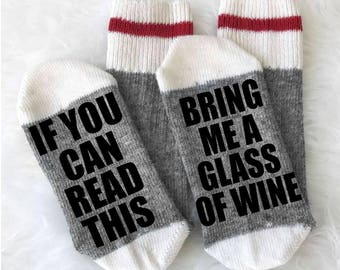 If You Can Read This Bring Me a Glass of Wine Socks - Wine Sock  - Camping Socks - Boot Socks - Christmas Gift - Gift under 15 - Merino Wool