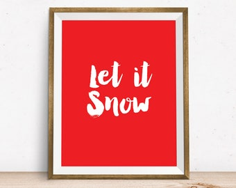 Let It Snow, Christmas Download, Christmas decor, Christmas prints, Merry Christmas, Christmas Sign, Christmas Wall Art, Christmas Print