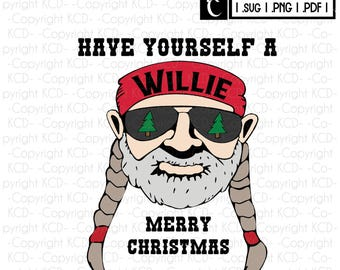 Download Have A Willie Nice Day Willie Nelson SVG Layered Cut | Etsy