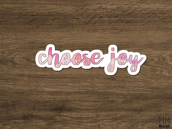 Choose Joy sticker, laptop stickers, redbubble stickers, phone stickers