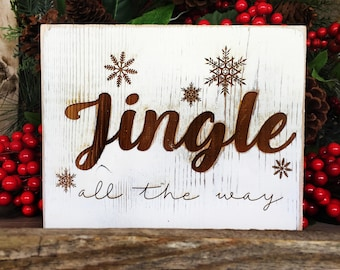 Farmhouse Jingle all the way Sign