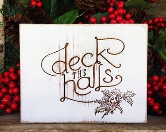 Rustic Deck the Halls Sign