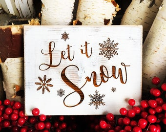Rustic Let it Snow Sign