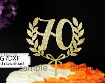 70 and fabulous, 70 anniversary, Happy Birthday Cake topper SVG, Instant Download Papercut Template design for Cricut