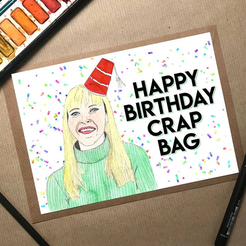Friends Birthday Card Funny Phoebe