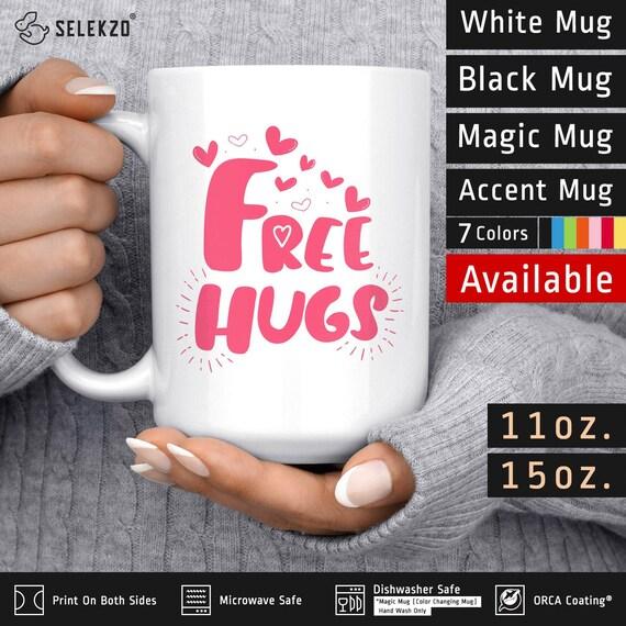 Free Hugs Mug National Hugging Day Hug Day Mug Hug Day Etsy