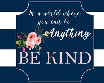 Be Kind Digital Download Poster