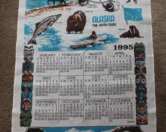 Vintage Linen Tea Towel, 1995 Calendar, Alaska the 49th State, Kay Dee Designs, Souvenir Tea Towel, 16 x 26