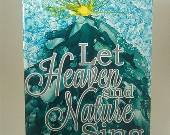 Let heaven and nature sing painted ceramic Christmas tile