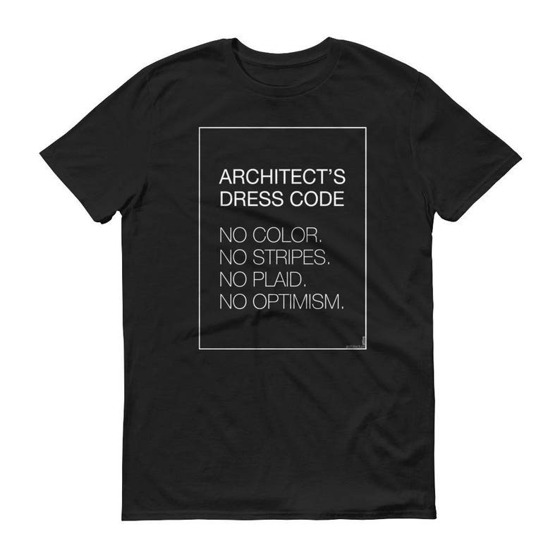 Architect's Dress Code - Architect Shirt
