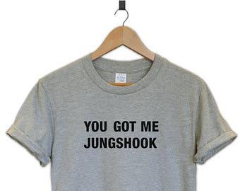 You got me jungshook BTS kpop tumblr T-shirt tee unisex gift