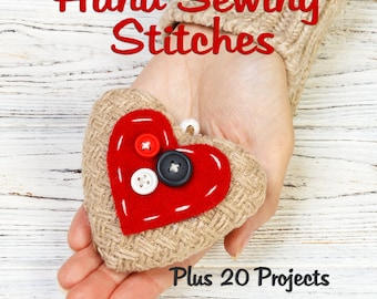 Learn How To Do Hand Sewing Stitches Plus 20 Fun Projects To Practice Your Skills, PDF Downloadable Book