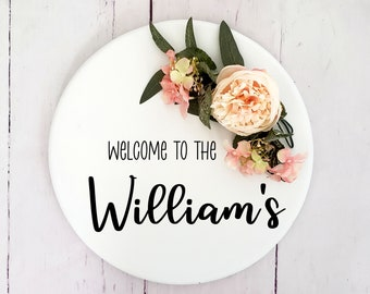Welcome to last name floral round sign, custom sign, last name sign, Spring Flower Wreaths, personalize flowers and wording
