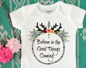 I Believe in the Good Things Coming Onesie / Nahko and Medicine for the People / Hippie Baby Shirt / Music With a Message / Nahko Baby MFTP
