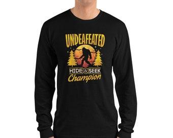 42b7e6c0bda4 Bigfoot Undefeated Hide and Seek Champion Yeti sasquatch hunter Long sleeve  t-shirt (unisex)