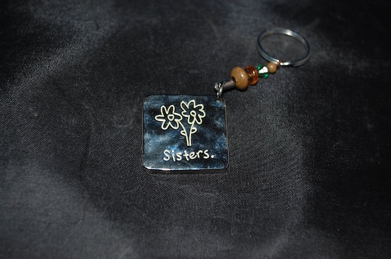 Sisters Key Chain - Sisters Make The Best Friends