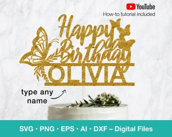 Happy Birthday SVG; Butterfly SVG custom template; Personalize name cake topper; svg files for Cricut; B100