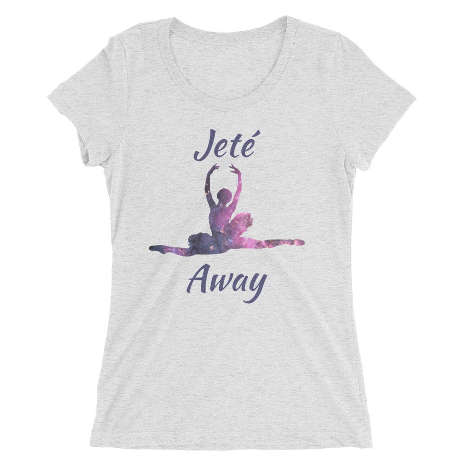 ballet shirt for women- short sleeve t-shirt - jete away - ballet dancer shirt - women's t-shirt