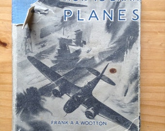How to draw planes by Frank A A Wooton, 1942, A studio production, vintage guide