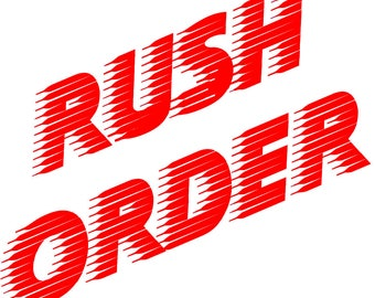 Rush Order and Expedited Shipping