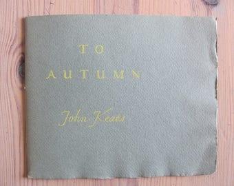John Keats: To Autumn - [Designed & Printed by W.A. Dwiggins]
