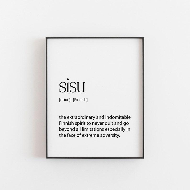 Sisu Sisu Print Sisu Definition Sisu Poster Sisu Wall Art image 0