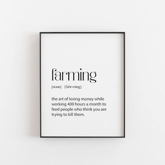 Agricoltura, agricoltore regalo, arte muro stampabile, agricoltore  divertente regalo. Definizione, Casa Wall Art Decor, regalo di compleanno  ...