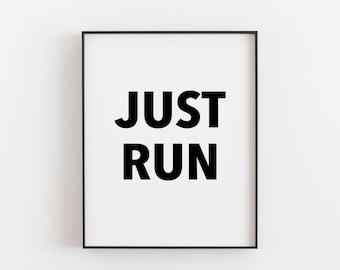 Running Gifts, Running Inspiration, Marathon Inspiration, Running Print, Running Poster, Running Gifts for Women, Just Keep Running, Run Art