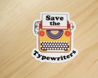 Save the Typewriters Sticker!