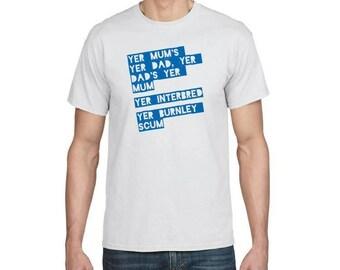 Papa YER maman Yer - Blackburn Football Chant T-shirt