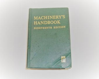 The Industrial Machinery's Handbook 19th Edition 1973, Machine Shop Reference
