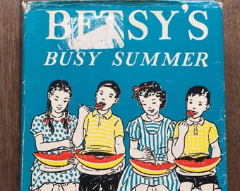 Betsy's Busy Summer, written and illustrated hy Carolyn Haywood, 1956, vintage childtens book