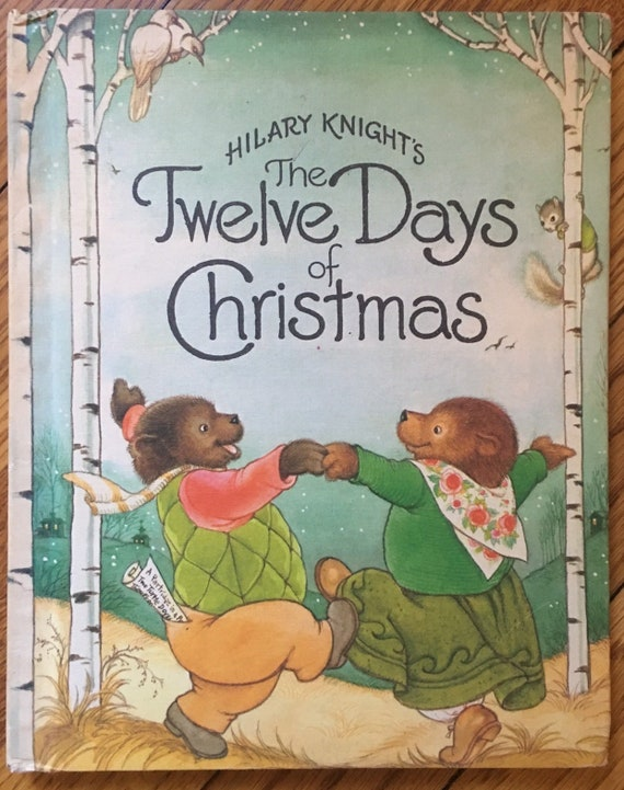 Twelve Days Of Christmas Book.Hilary Knight S The Twelve Days Of Christmas 1981 Vintage Children S Christmas Book