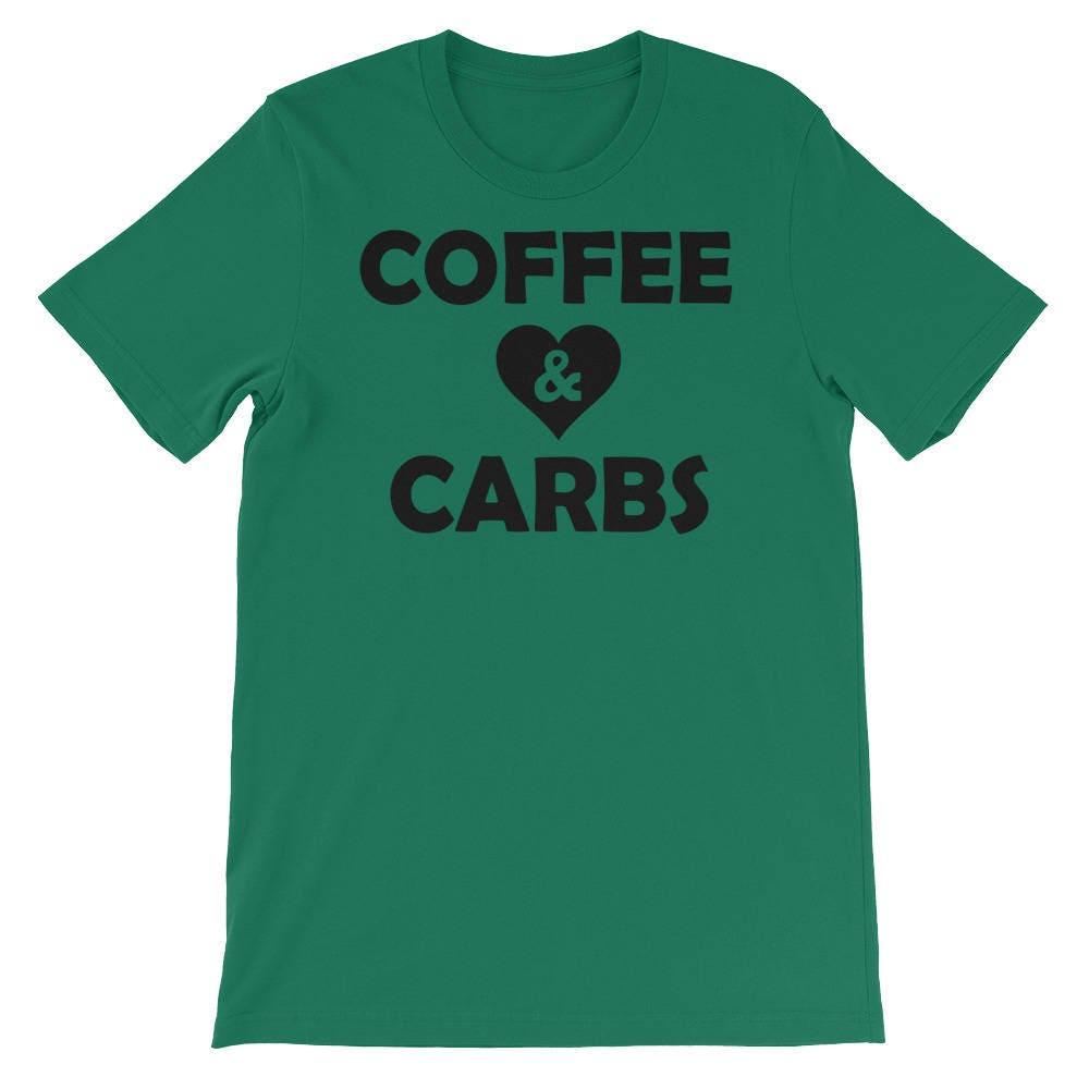 Coffee & Carbs Shirt - Coffee Lovers T-shirt - Mom Shirt - Mama Loves Carbs T-shirt - Cheat Day Shirt Hoodie Tshirt