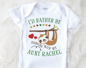 49d356020 Sloth Baby Onesie® brand, Aunty Baby, I'd Rather Be With My Aunt, Sloth Baby,  Funny Baby Clothes, Baby Shower Gift, Cute Baby Clothes