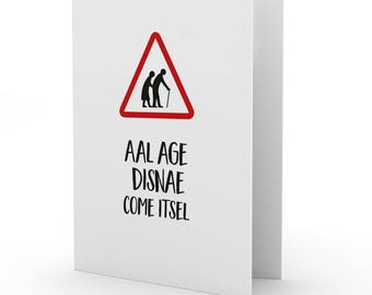 Doric 'Aal Age Disnae Come Itsel' card by Bramble Graphics
